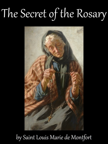 cover of the ebook 'The Secret of the Rosary, by Saint Louis-Marie Grignion de Montfort'