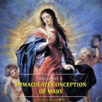December 8:  THE IMMACULATE CONCEPTION OF MARY (SOLEMNITY) AV summary and text.