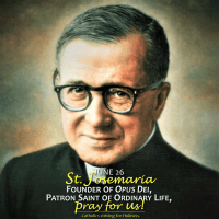 June 26: WHO IS ST. JOSEMARIA? A brief biography