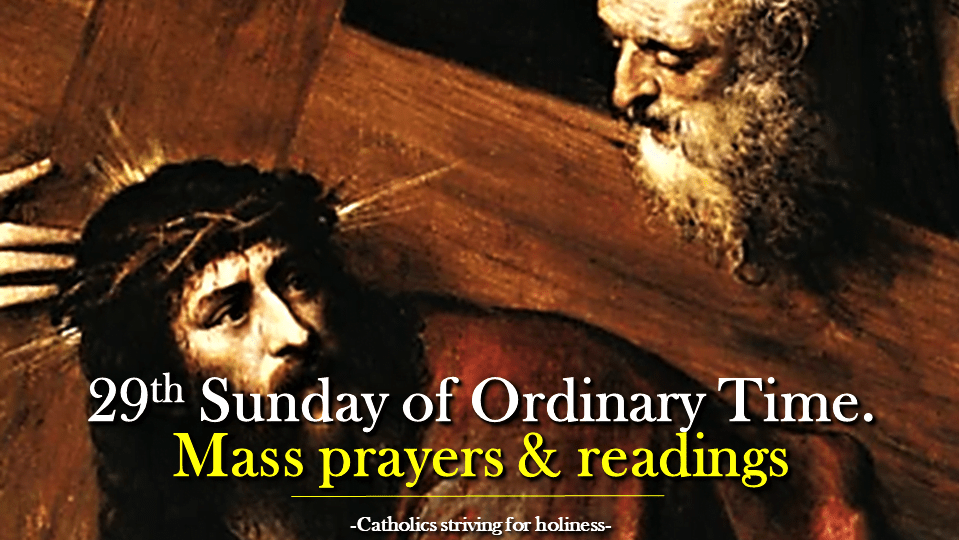 29th Sunday in Ordinary Time Year B. Mass prayers and readings.