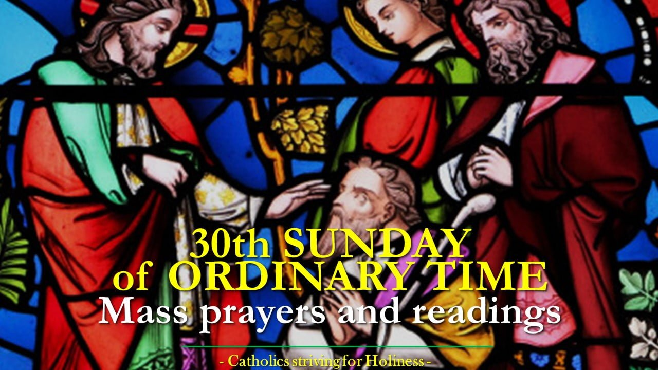 30th Sunday in Ordinary Time Year B Mass prayers and readings.