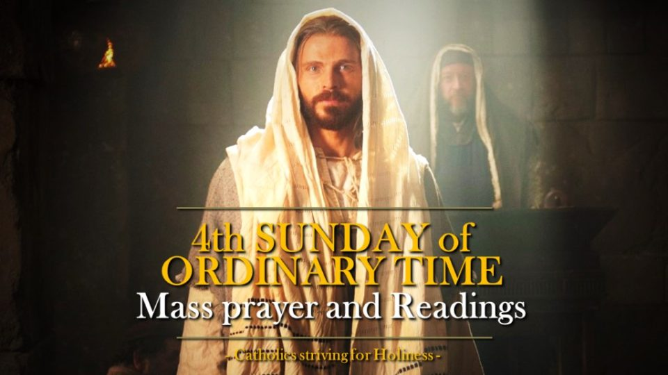 4TH SUNDAY IN ORDINARY TIME YEAR B MASS PRAYERS AND READINGS.