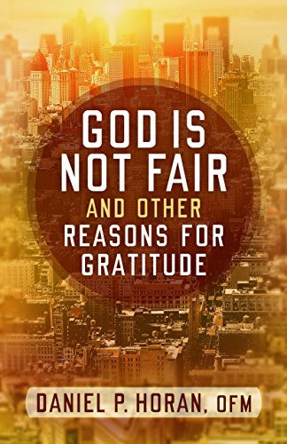 God is Not Fair and Other Reasons For Gratitude Book Cover