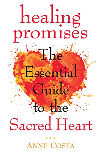 Healing Promises: The Essential Guide to the Sacred Heart Book Cover