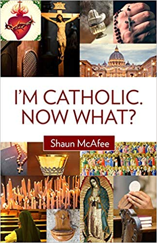 I'm Catholic. Now What? Book Cover