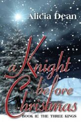 Knight Before Christmas -- Alicia Dean