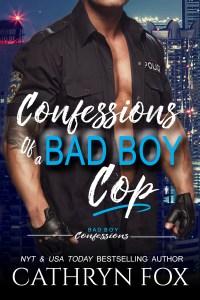 Book Cover: Confessions of a BAD BOY Cop