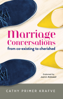 Marriage Conversations: From Coexisting to Cherished. Our latest book. Packed with good stuff!