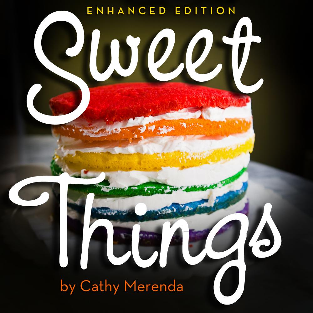Sweet Things (enhanced)