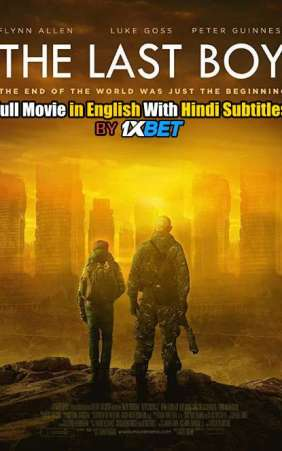 Download The Last Boy (2019) WebRip 720p Full Movie [In English] With Hindi Subtitles FREE on 1XCinema.com &