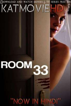 Room 33 (2009) [Dual Audio] [Hindi Dubbed (ORG) English] DVDRip 720p 480p HD [Full Movie]