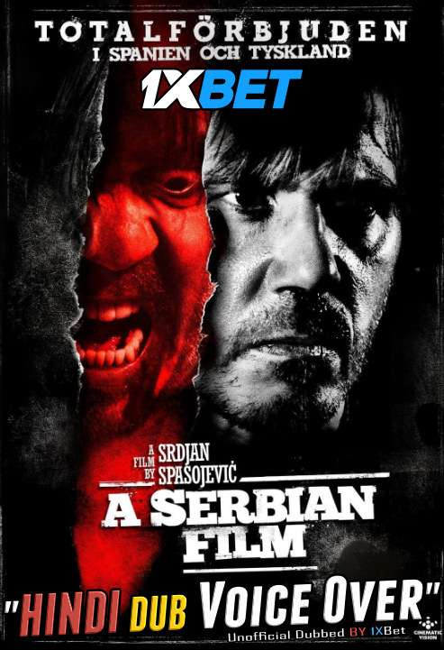 A Serbian Film (2010) BluRay 720p Dual Audio [Hindi (Voice Over) Dubbed + English] [Full Movie]