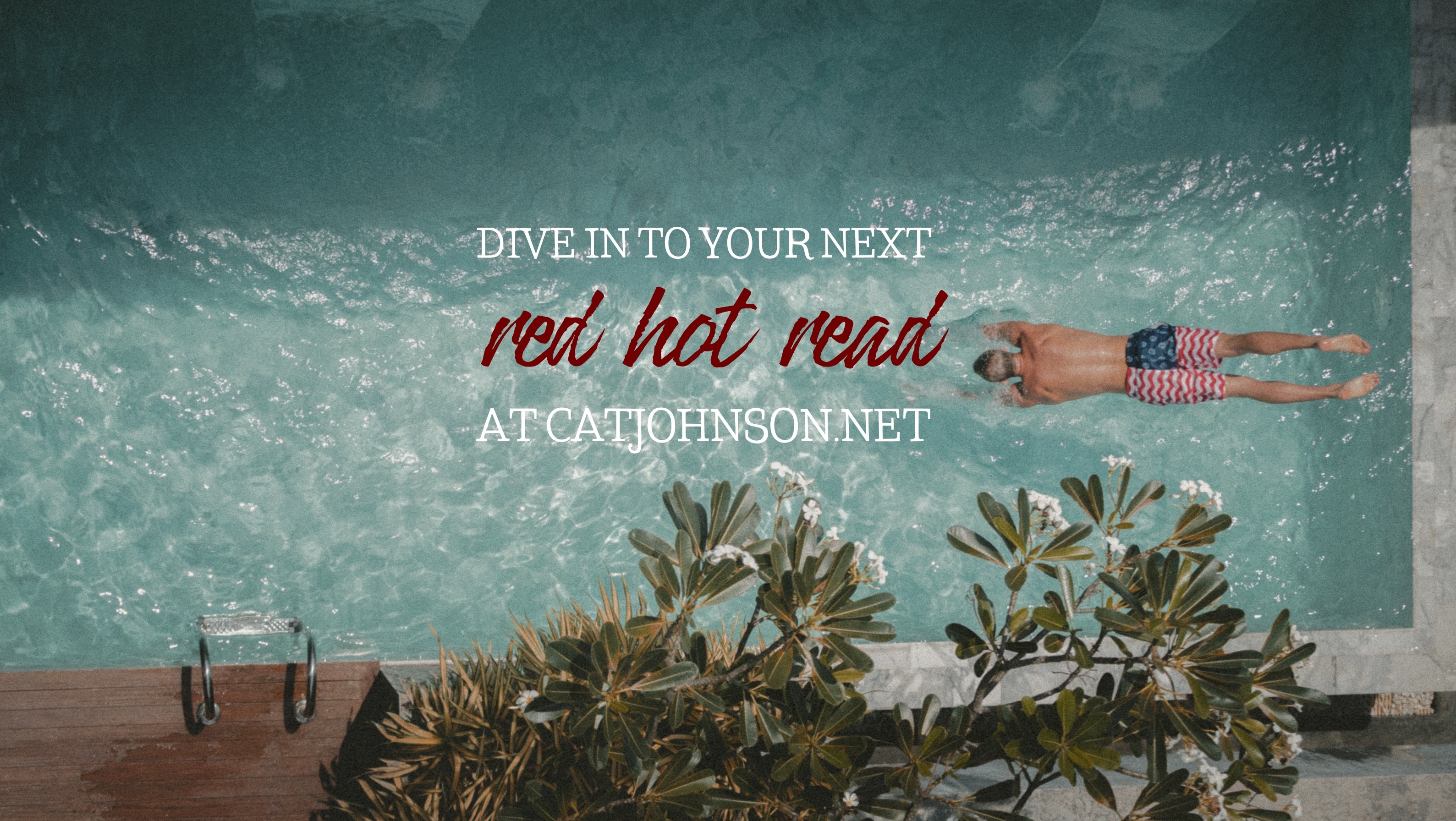 Dive In To Your Next Red Hot Read