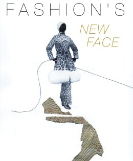 """Fashion's New Face"" for magazine article."