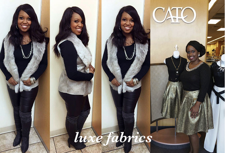 Luxe Fabrics. Two Cato associates look stylish in a fur vest and faux leather leggings, the other in a black top and metallic party skirt.