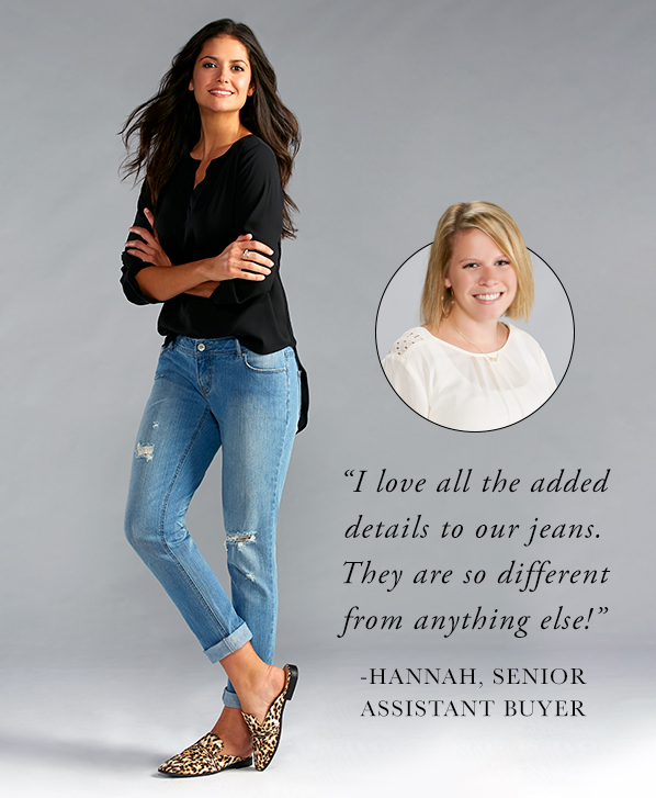 "A beautiful woman in relaxed distressed jeans with caption, ""I love all the added details to our jeans. They are so different from anything else!"" - Hannah, Senior Assistant buyer"