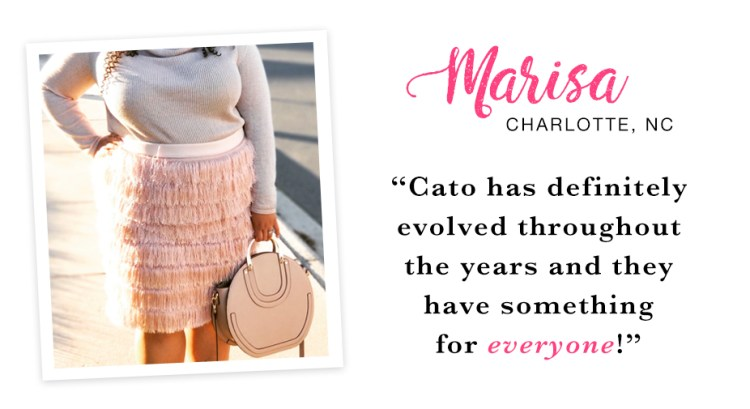"""A woman in a gray sweater and fringe skirt holding a neautral handbag. Captioned, """"Cato has definitely evolved throughout the years and they have something for everyone! - Marisa, Charlotte, NC."""""""