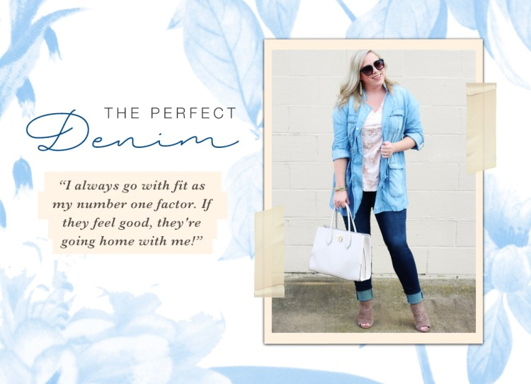 "A quote from Jana on the perfect denim, ""I always go with fit as my number one factor. If they feel good, they're going home with me!"""
