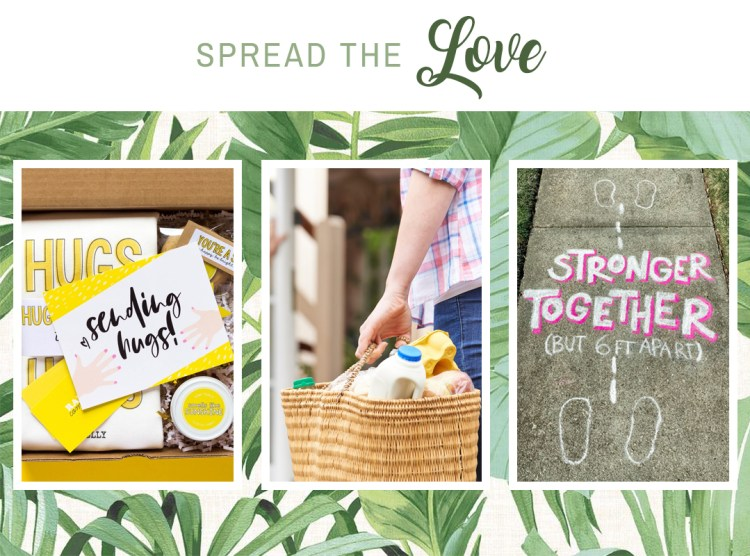 Cato's guide to spreading love in your community with gift bags, grocery delivery, and sidewalk chalk.