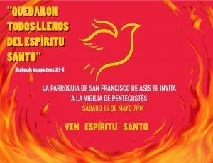 Vigilia del Espiritu Santo en la parroquia de San Francisco de Asis