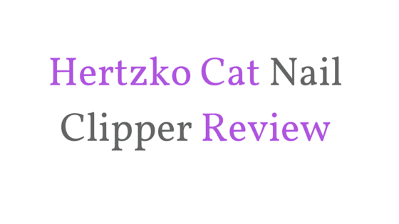 hertzko cat nail clipper review