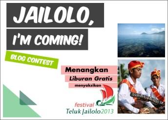 Ayo datang ke Festival Teluk Jailolo 2013!! *ps : ada yang mau bayarin saya? :D*