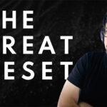 El Gran Reset Mundial