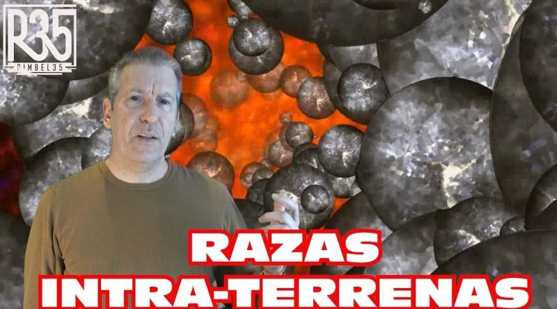 MILLONES DE HABITANTES BAJO TIERRA: LAS RAZAS INTRA-TERRENAS