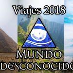 Viaja Con Mundo Desconocido al Misterio en 2018