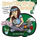 Know Who You Are - for Kids!