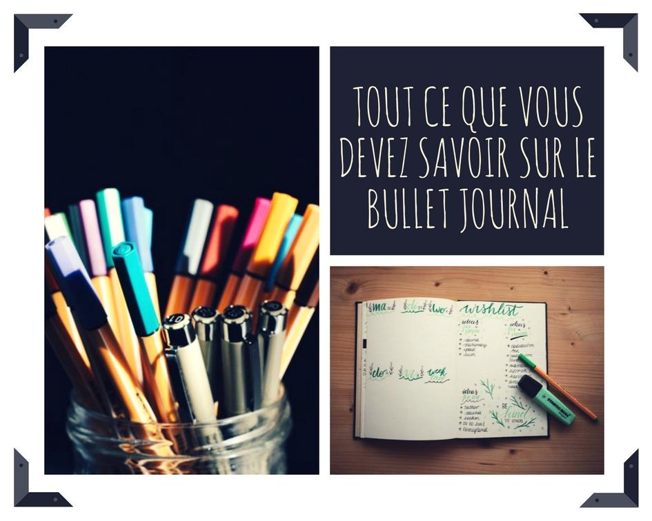 Tout ce que vous devez savoir sur le Bullet Journal
