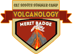 Merit Badge: Volcanology