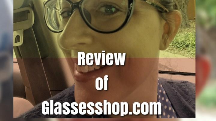 Review of  Glassesshop.com
