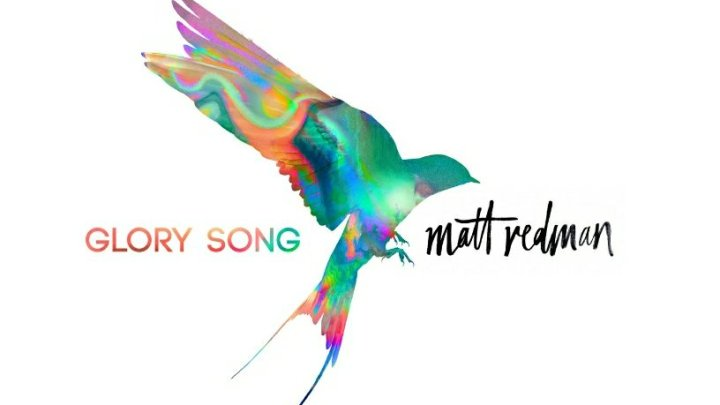 Matt Redman's Glory Song Review + Giveaway