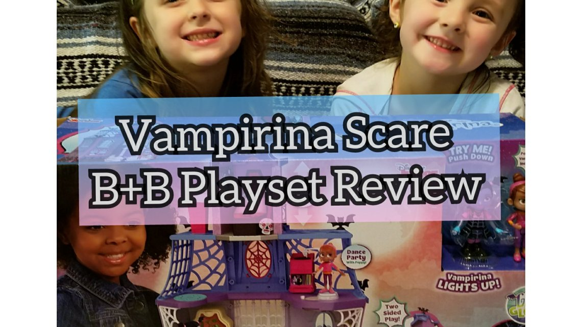 Vampirina Scare B+B Playset Review