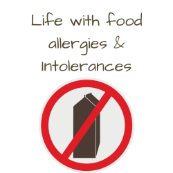 Life with food allergies and intolerances