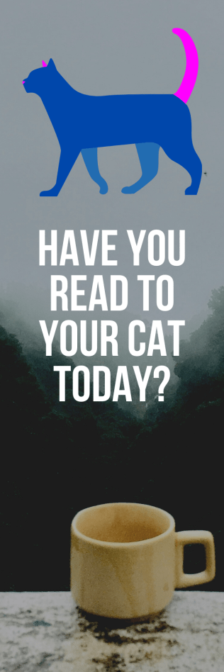 Have you read to your cat today?