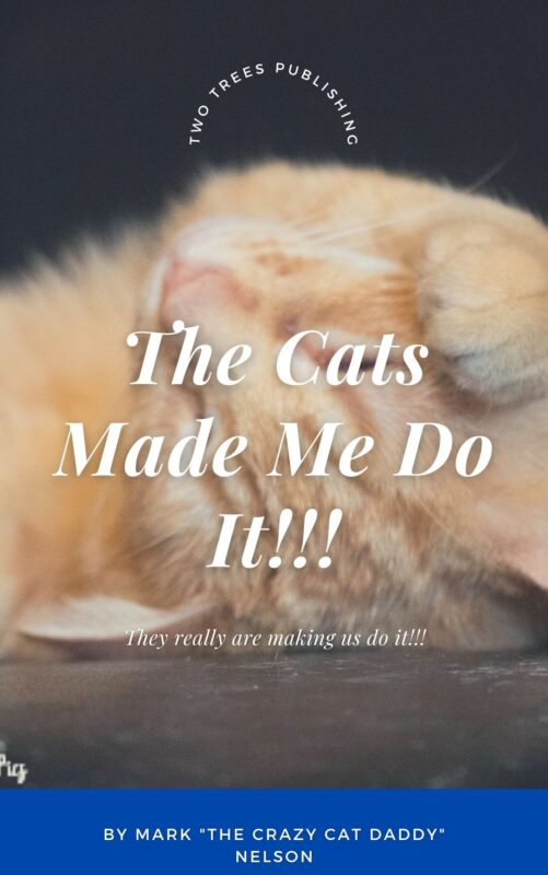 The Cats Made Me Do It Book 1-2