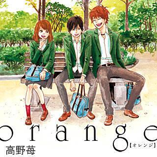 「orange 漫画」の画像検索結果