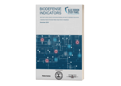 Biodefense Indicators – One Year Later, Events Outpacing Federal Efforts to Defend the Nation