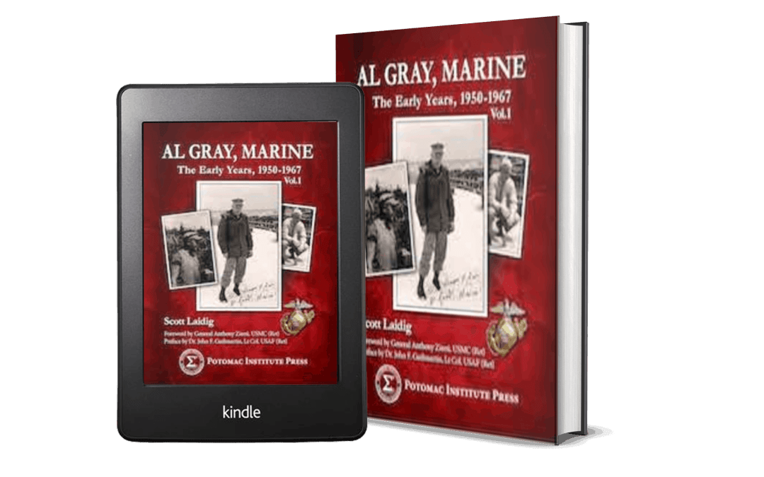 Al Gray, Marine: The Early Years 1950-1967, Vol.1(Potomac Institute Press)