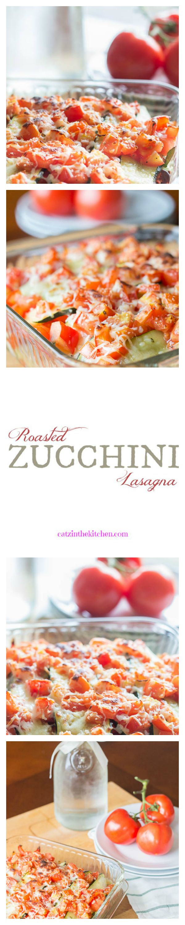 Roasted Zucchini Lasagna | Catz in the Kitchen | catzinthekitchen.com | #zucchini