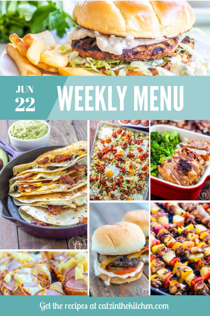 Weekly Menu for the Week of June 22nd