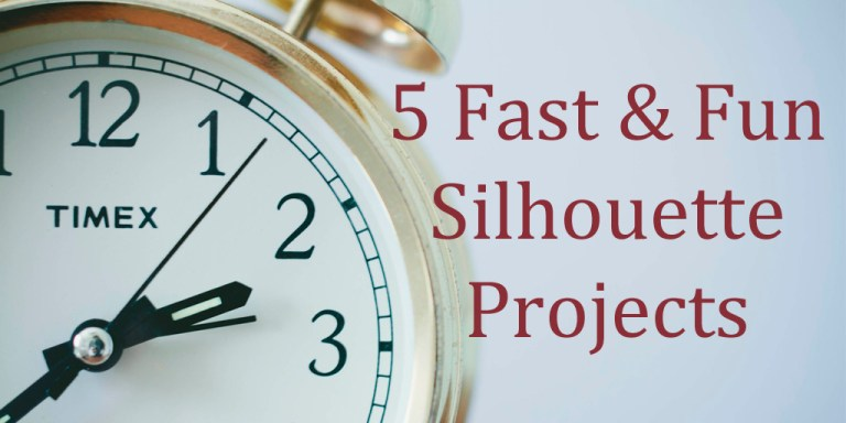 Quick Projects for When Time is Short