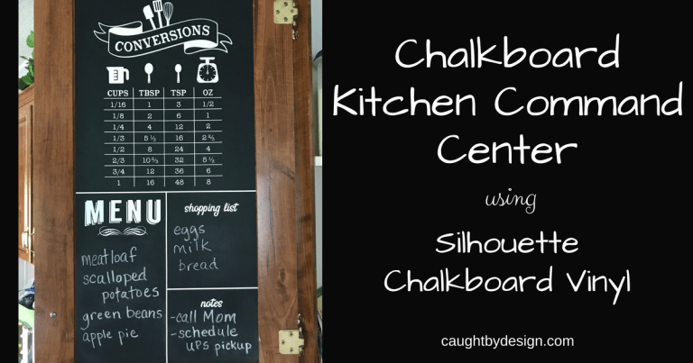 DIY Chalkboard Kitchen Command Center using Silhouette Chalkboard Vinyl