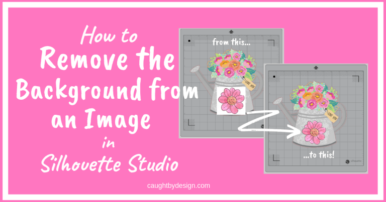 How to Remove the Background from an Image in Silhouette Studio