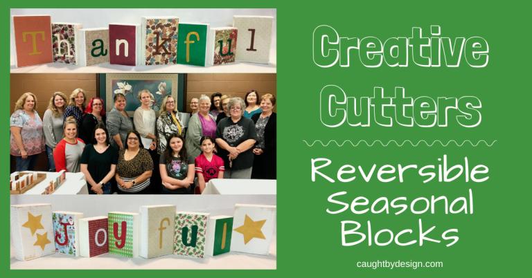 Creative Cutters: Reversible Seasonal Blocks