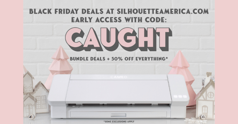 It's Black Friday SALE TIME at Silhouette America (and I'm giving you early access!)