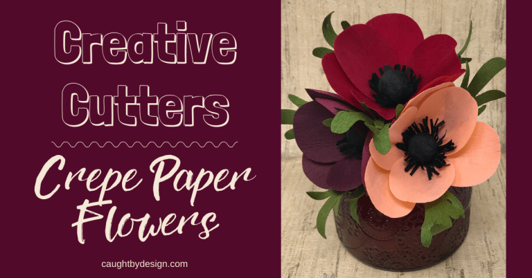 Creative Cutters: Crepe Paper Flowers