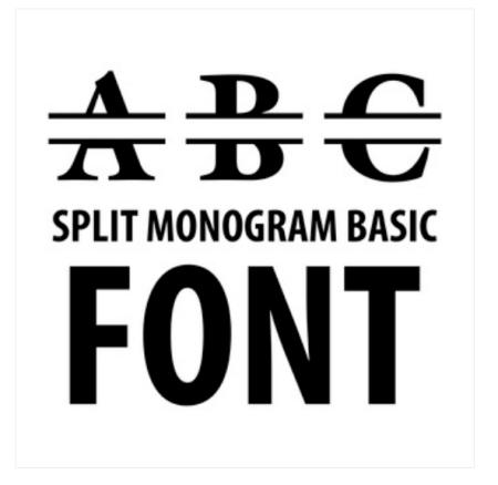 Split Monogram Basic Font by Lori Whitlock